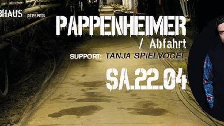 Pappenheimer / Ohrakel & Treibhaus presents: